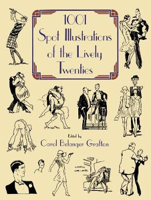 1001 Spot Illustrations of the Lively Twenties - Dover Pictorial Archive (Paperback)