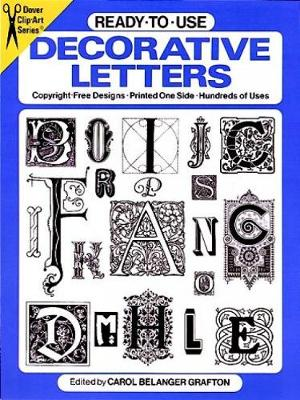 Ready-to-Use Decorative Letters - Dover Clip Art Ready-to-Use (Kit)