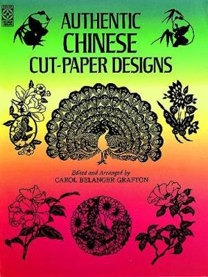 Authentic Chinese Cut-Paper Designs - Dover Pictorial Archive (Paperback)