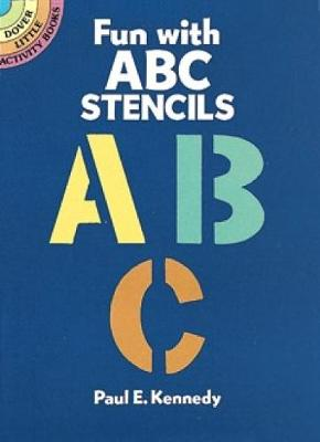 Fun with ABC Stencils - Dover Stencils (Paperback)