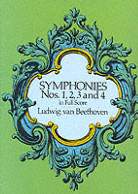 Beethoven: Symphonies Nos. 1, 2, 3 and 4 (Full Score) (Paperback)