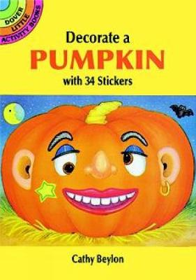 Make Your Own Halloween Pumpkin - Dover Little Activity Books Stickers (Paperback)