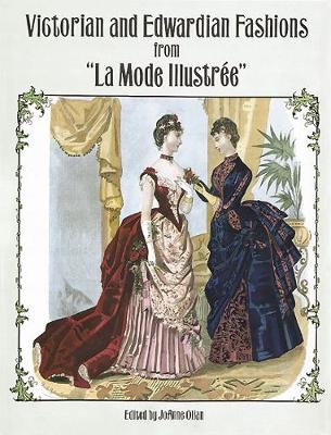 "Victorian and Edwardian Fashions from ""La Mode Illustree"" - Dover Fashion and Costumes (Paperback)"
