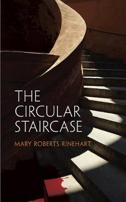 The Circular Staircase - Dover mystery classics (Paperback)