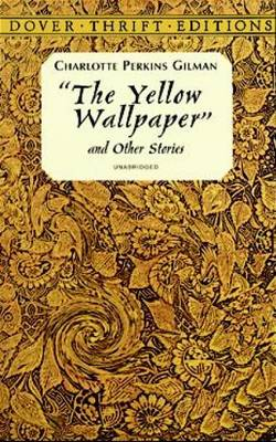 """The Yellow Wallpaper - Dover Thrift Editions (Paperback)"