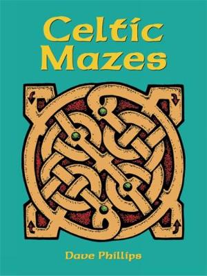 Celtic Mazes - Dover Children's Activity Books (Paperback)