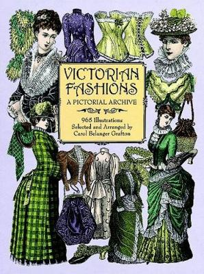 Victorian Fashions: A Pictorial Archive, 965 Illustrations - Dover Pictorial Archive (Paperback)