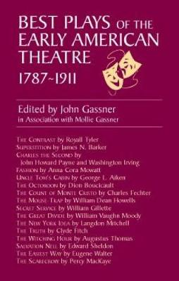 Best Plays of Early American Theatre (Paperback)