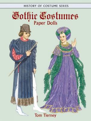 Gothic Costumes Paper Dolls - Dover Paper Dolls (Paperback)