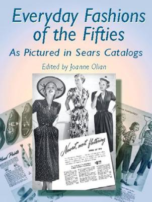 Everyday Fashions of the Fifties - Dover Fashion and Costumes (Paperback)