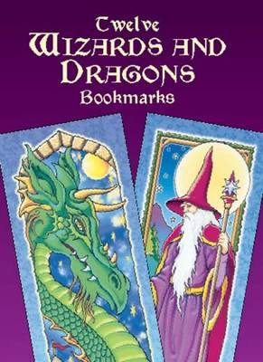 Twelve Wizards and Dragons Bookmarks - Dover Bookmarks (Paperback)