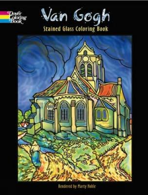 Van Gogh Stained Glass Coloring Book - Dover Stained Glass Coloring Book (Paperback)