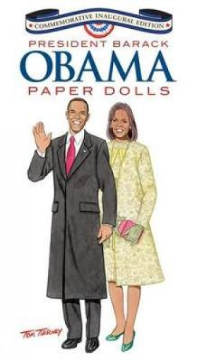 Barack Obama and His Family Paper Dolls: Inaugural Edition - Dover President Paper Dolls (Paperback)