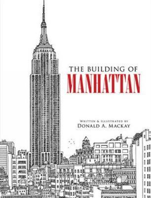 The Building of Manhattan - Dover Architecture (Paperback)