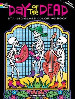 Day of the Dead Stained Glass Coloring Book - Dover Stained Glass Coloring Book (Paperback)