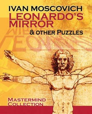 Leonardo's Mirror and Other Puzzles - Dover Recreational Math (Paperback)