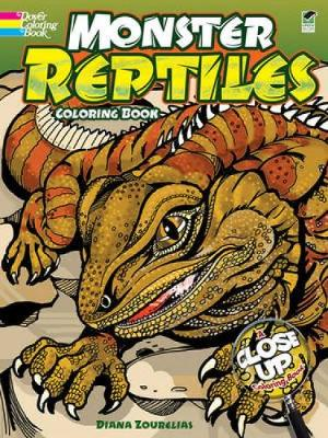 Monster Reptiles Coloring Book: A Close-Up Coloring Book - Dover Nature Coloring Book (Paperback)