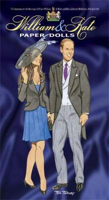 William & Kate Paper Dolls: To Commemorate the Marriage of Prince William of Wales and Miss Catherine Middleton, 29th April 2011 - Dover Royal Paper Dolls (Paperback)