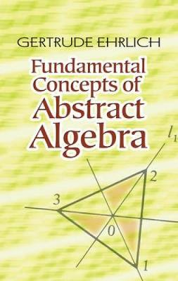 Fundamental Concepts of Abstract Algebra - Dover Books on Mathematics (Paperback)