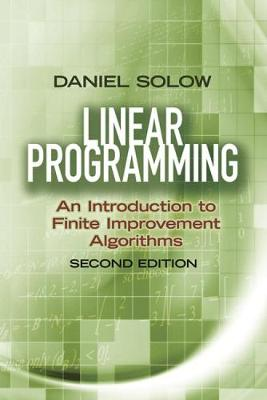 Linear Programming: An Introduction to Finite Improvement Algorithms - Dover Books on Mathematics (Paperback)