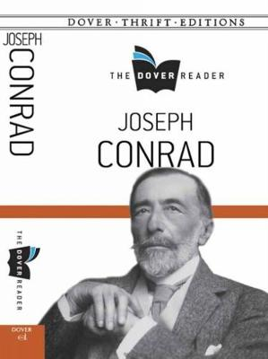 Joseph Conrad the Dover Reader - Dover Thrift Editions (Paperback)