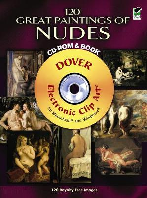 120 Great Paintings of Nudes - Dover Electronic Clip Art (Mixed media product)