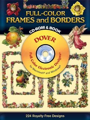 Full-Color Frames and Borders - Dover Electronic Clip Art (Mixed media product)