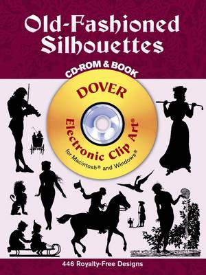 Old-Fashioned Silhouettes - Dover Electronic Clip Art (Mixed media product)