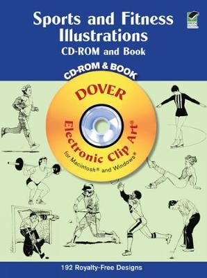 Sports and Fitness Illustrations: Electronic Clip Art for Macintosh and Windows - Dover Electronic Clip Art (Paperback)