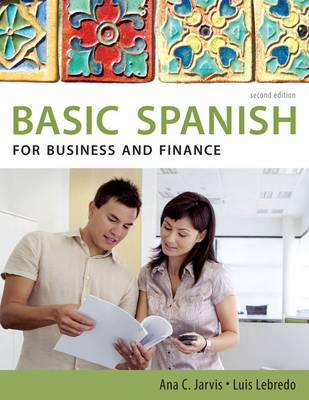 Spanish for Business and Finance - Basic Spanish Series (Paperback)