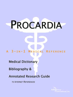 Procardia - A Medical Dictionary, Bibliography, and Annotated Research Guide to Internet References (Paperback)