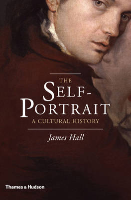 The Self-Portrait: A Cultural History (Hardback)