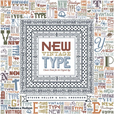 New Vintage Type: Classic Fonts for the Digital Age (Hardback)