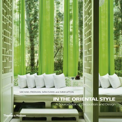 In the Oriental Style: A Sourcebook of Decoration and Design (Paperback)