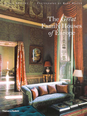The Great Family Houses of Europe (Hardback)