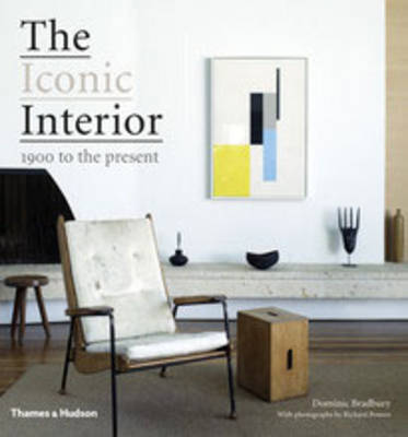 The Iconic Interior: 1900 to the Present (Hardback)