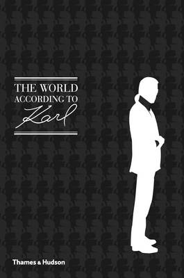 The World According to Karl: The Wit and Wisdom of Karl Lagerfeld (Hardback)