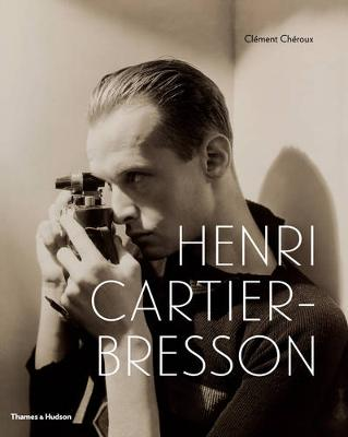 Henri Cartier-Bresson: Here and Now (Hardback)