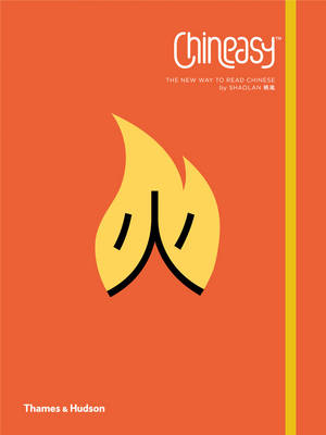 Chineasy: The New Way to Read Chinese (Paperback)