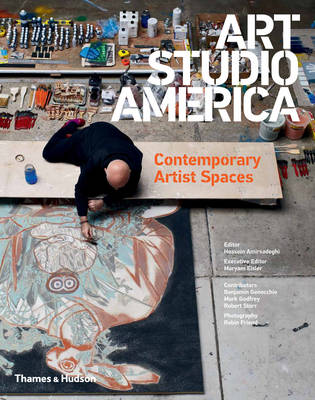 Art Studio America: Contemporary Artist Spaces (Hardback)