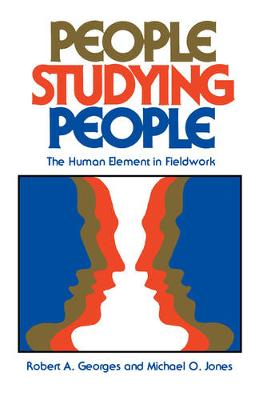 People Studying People: The Human Element in Fieldwork (Paperback)
