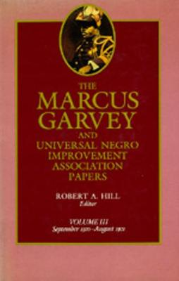 Marcus Garvey and Universal Negro Improvement Association Papers: Sept.1920-Aug.1921 v. 3 (Hardback)