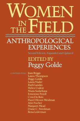 Women in the Field: Anthropological Experiences (Paperback)