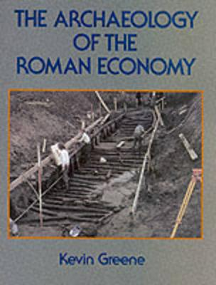 The Archaeology of the Roman Economy (Paperback)