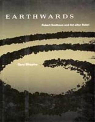 Earthwards: Robert Smithson and Art After Babel (Paperback)
