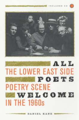 All Poets Welcome: The Lower East Side Poetry Scene in the 1960s (Paperback)