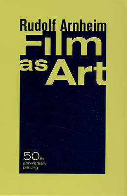 Film as Art: 50th Anniversary Printing (Paperback)