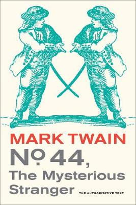 No. 44, the Mysterious Stranger - Mark Twain Library 3 (Paperback)