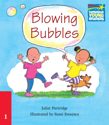 Blowing Bubbles ELT Edition - Cambridge Storybooks (Paperback)