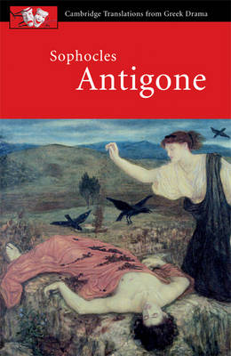 Sophocles: Antigone - Cambridge Translations from Greek Drama (Paperback)
